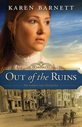Out of the Ruins (#01 in The Golden Gate Chronicles Series) eBook