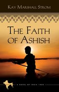The Faith of Ashish (#01 in Blessings In India Series) eBook