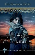 The Hope of Shridula (#02 in Blessings In India Series) eBook