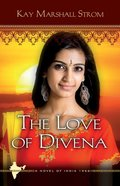The Love of Divena (#03 in Blessings In India Series) eBook