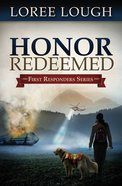 Honor Redeemed (#02 in First Resonders Series) eBook
