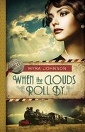 When the Clouds Roll By (#01 in Till We Meet Again Series) eBook
