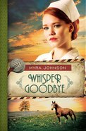 Whisper Goodbye (#02 in Till We Meet Again Series) eBook