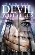 When the Devil Whistles eBook