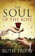 The Soul of the Rose eBook