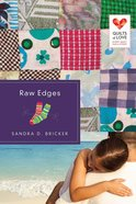 Raw Edges (Quilts Of Love Series) eBook