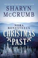 Nora Bonesteel's Christmas Past eBook