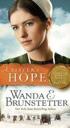 A Sister's Hope (#03 in Sisters Of Holmes County Series)