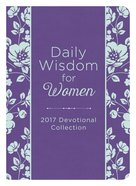 Daily Wisdom For Women 2017 Devotional Collection eBook