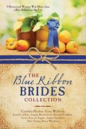 The Blue Ribbon Brides Collection eBook