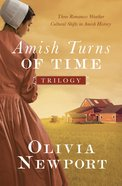 The Amish Turns of Time Trilogy (Amish Turns Of Time Series) eBook