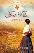 In Fort Bliss, Texas - Priscillas Reveille (#01 in My Heart Belongs Series) eBook