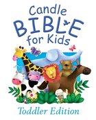 Candle Bible For Kids Toddler Edition (Candle Bible For Toddlers Series) eBook