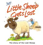 Little Sheep Gets Lost: The Story of the Lost Sheep (Bible Animal Board Book Series) eBook