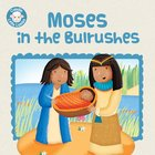 Moses in the Bulrushes (Candle Little Lamb Series) eBook