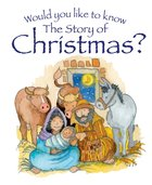 The Story of Christmas? (Would You Like To Know... Series) eBook