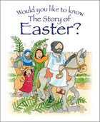 The Story of Easter? (Would You Like To Know... Series) eBook