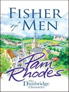 Fisher of Men (#1 in Dunbridge Chronicles Series) eBook