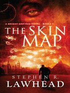 The Skin Map (#01 in Bright Empires Series) eBook