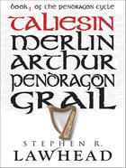 Taliesin (#01 in Pendragon Cycle Series) eBook