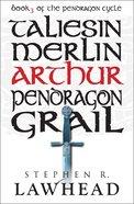 Arthur (#03 in Pendragon Cycle Series)