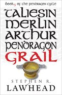 Grail (#05 in Pendragon Cycle Series) Paperback