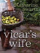 The Vicar's Wife (Tales From Goswell Series) eBook