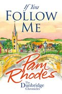 If You Follow Me (#03 in Dunbridge Chronicles Series) eBook
