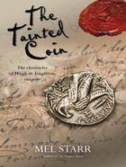 The Tainted Coin (#05 in Hugh De Singleton Surgeon Series) eBook
