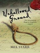 Unhallowed Ground (#04 in Chronicles Of Hugh De Singleton Series) eBook