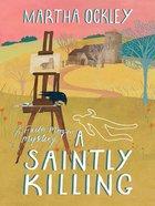 A Saintly Killing (#03 in Faith Morgan Mystery Series) eBook