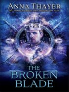The Broken Blade (#03 in Knight Of Eldaran Series) eBook