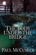 The Body Under the Bridge eBook