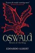 Oswald - Return of the King (#02 in The Northumbrian Thrones Series) eBook