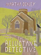 The Reluctant Detective (2nd Edition) (#01 in Faith Morgan Mystery Series) eBook