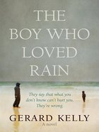 The Boy Who Loved Rain eBook