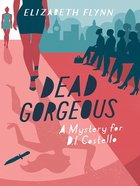 Dead Gorgeous (A Mystery For D I Costello Series) eBook