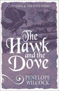 The Hawk and the Dove (#01 in The Hawk And The Dove Series) eBook