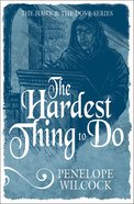 The Hardest Thing to Do (#04 in The Hawk And The Dove Series) eBook