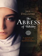 The Abbess of Whitby eBook