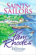 Saints and Sailors (Dunbridge Chronicles Series) eBook