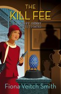 The Kill Fee (#02 in Poppy Denby Investigates Series) eBook