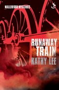 Runaway Train (Mallenford Mysteries Series)