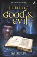 The Book of Good and Evil (#02 in The Lost Book Trilogy Series) eBook