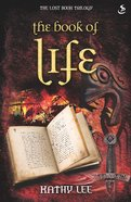 The Book of Life (#03 in The Lost Book Trilogy Series) eBook