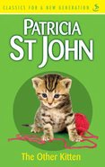 The Other Kitten (Classics For A New Generation Series) eBook