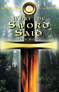 What the Sword Said (#02 in Rumours Of The King Trilogy Series) eBook