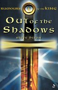 Out of the Shadows (#01 in Rumours Of The King Trilogy Series) eBook