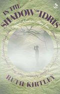 In the Shadow of Idris (Lifepath Adventure Series)