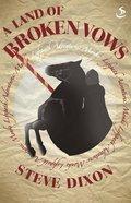 A Land of Broken Vows (Lifepath Adventure Series) eBook